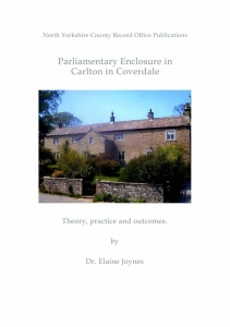 Parliamentary Enclosure in Carlton in Coverdale by Dr Elaine Joynes