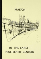 Malton in the Early 19th century, edited by D.J. Salmon and introduced by A. Harris