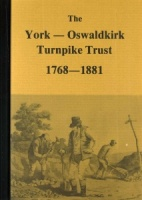 The York to Oswaldkirk Turnpike Trust 1768-1881 by Jennifer Perry