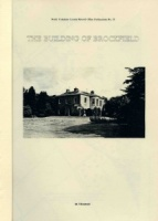 The Building of Brockfield Hall; by M. J. Boustead